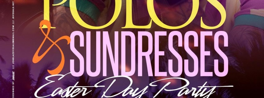 POLOS & SUNDRESSES: EASTER SUN-DAY PARTY