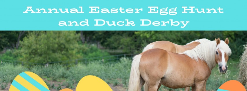 Easter Egg Hunt and Duck Derby benefiting Healing with Horses Ranch