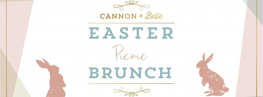 Easter Brunch at Cannon + Belle