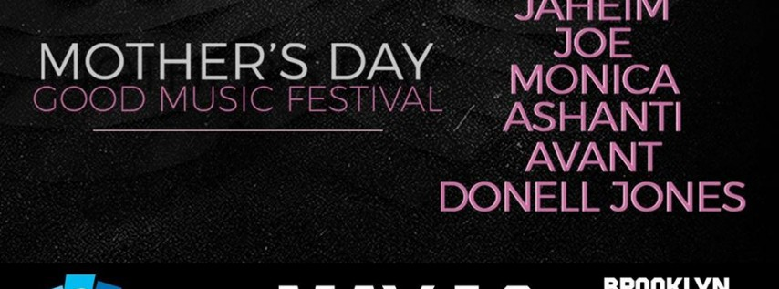 Mother's Day Good Music Festival