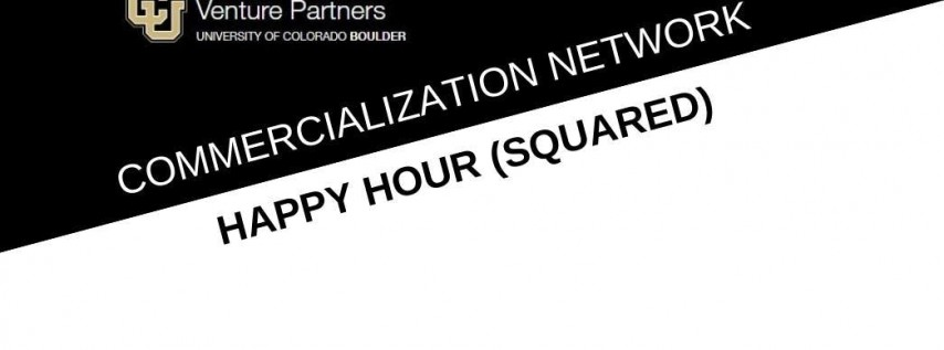 Commercialization Network: Happy Hour (Squared)
