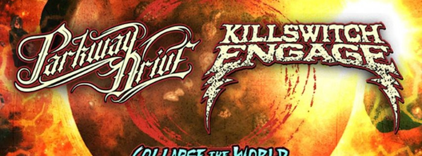 Parkway Drive & Killswitch Engage: Collapse the World Tour