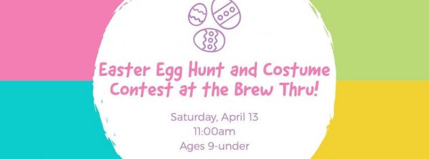 Easter Egg Hunt at the Bodacious Brew Thru!