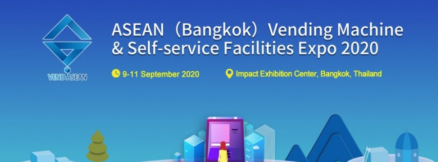 ASEAN (Bangkok)Vending Machine & Self-service Facilities Expo