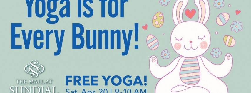 Yoga is for Every Bunny! FREE April Yoga at Sundial St. Pete