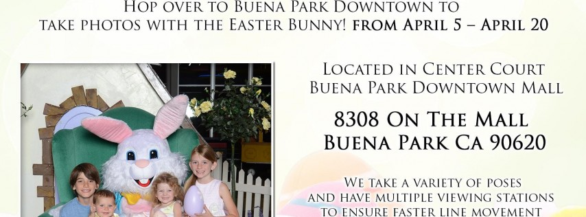Easter Bunny Photos at the Buena Park Downtown Mall