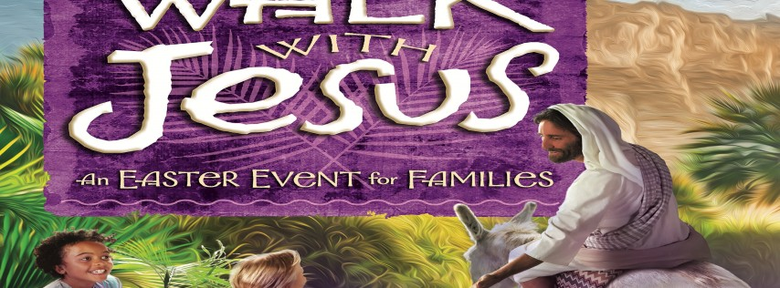 Walk With Jesus an Easter Family Event