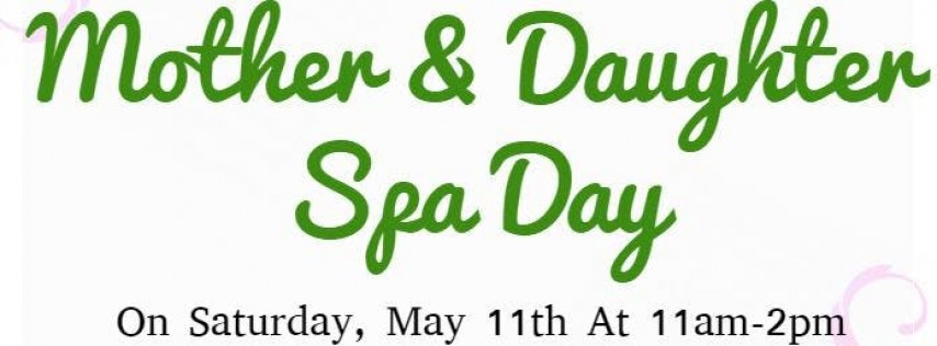 Mother & Daughter Spa Day