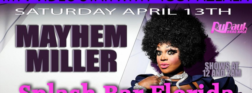 Drag Race Star Mayhem Miller at Splash