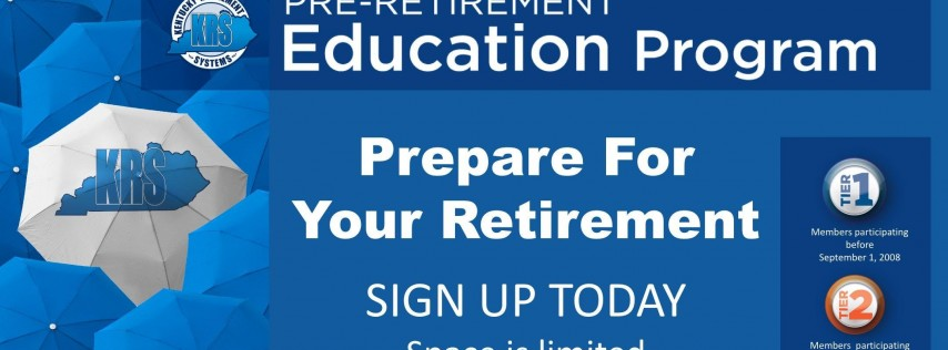 Pre-Retirement Education Program- University of Louisville Event and Conference Center, July 10