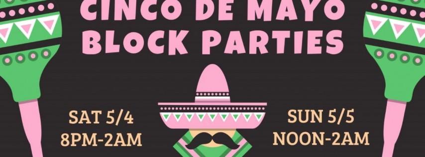 Cinco De Mayo Block Parties