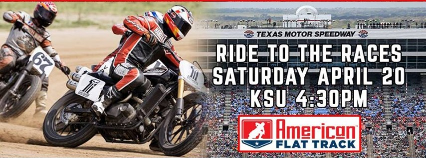 Flat Track Fiesta & Ride to the Races