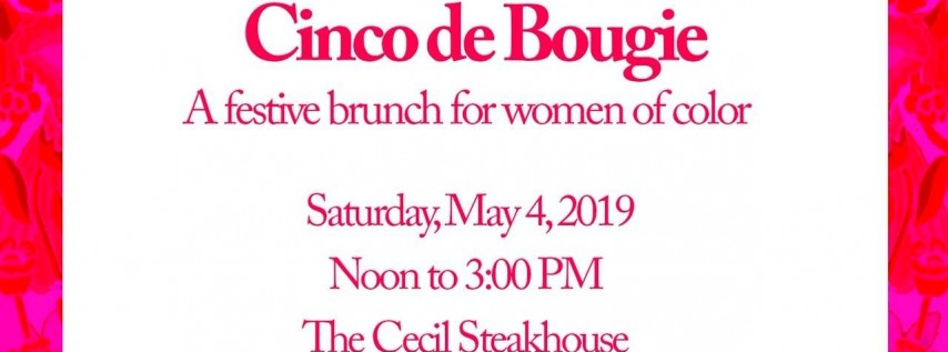 Cinco de Bougie: Networking Brunch for Women of Color