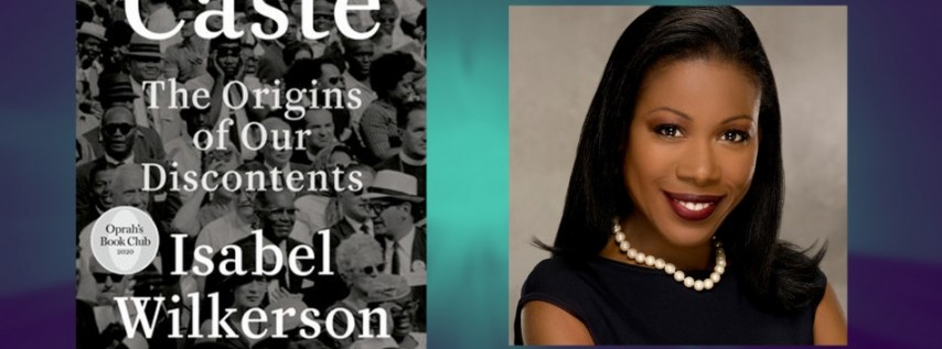 A Reno Family Foundation Symposium | Caste: An Evening with Isabel Wilkerson