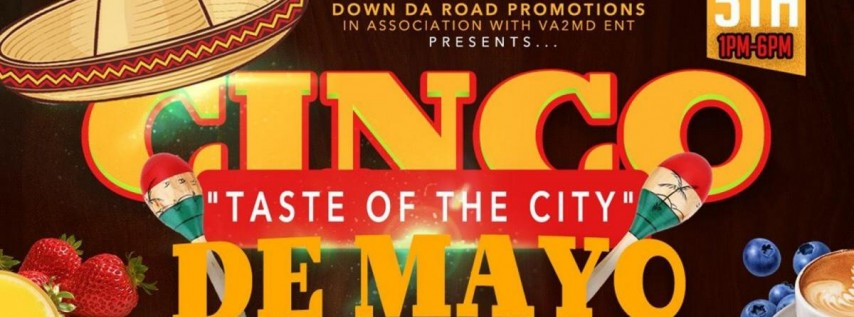 Taste Of The City' Brunch & Day Party (Cinco De Mayo)