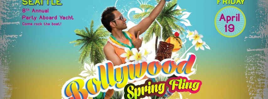Seattle: Bollywood Spring Fling Yacht Party