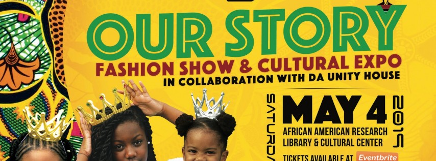 OURstory Fashion Show & Cultural Expo