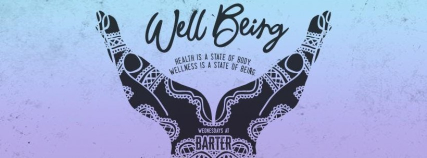 Well Being at Barter Wynwood