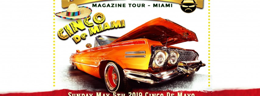Miami Lowrider Car Show on Cinco de Mayo May 5, 2019