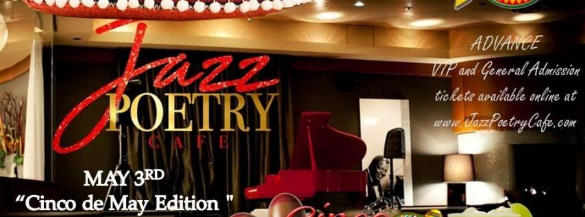 Jazz Poetry Cafe // Cinco de Mayo