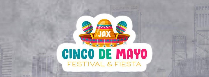 Jacksonville Cinco De Mayo Festival & Fiesta