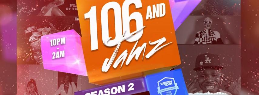 106 & JAMZ • SEASON 2