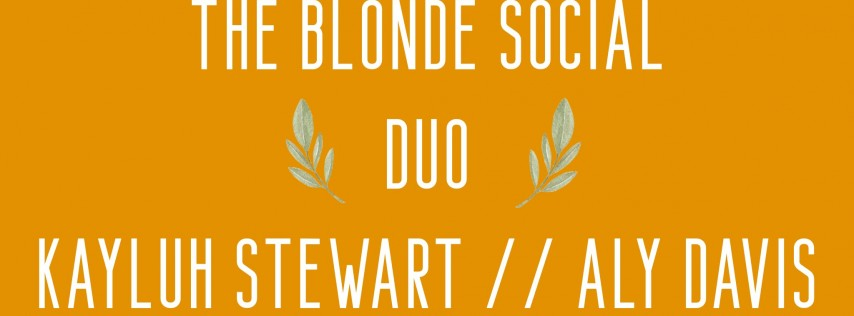 THE BLONDE SOCIAL DUO