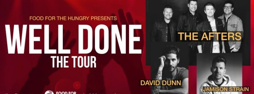 The Afters – Well Done Tour | With David Dunn and Jamison Strain