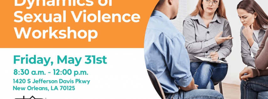 Dynamics of Sexual Violence Workshop - New Orleans