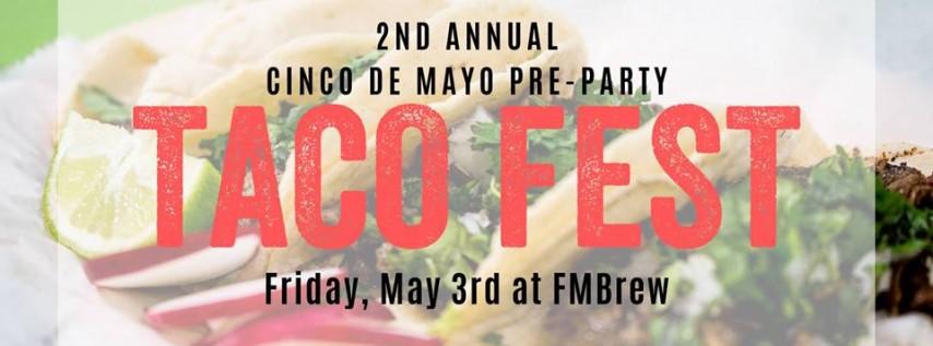 Taco Fest at FMBrew