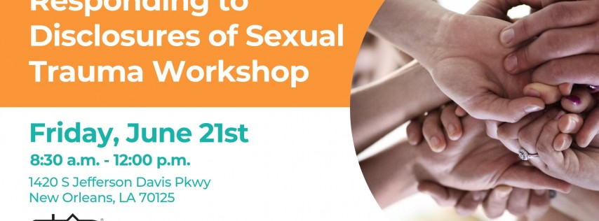 Responding to Disclosures Workshop - New Orleans