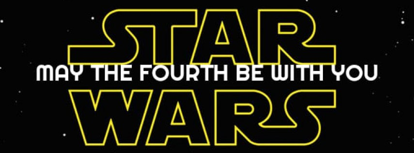 STAR WARS Party: May The 4th Be With You
