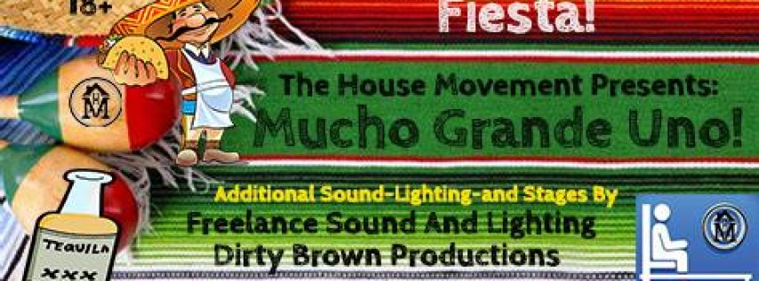 THM Massive May 4th 'Mucho Grande Uno' by The House Movement Taco Techno Mimosa House Bloody Mary Fiesta
