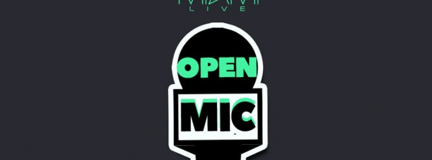 Miami LIVE Open Mic Cinco de Mayo Edition 5/5/19