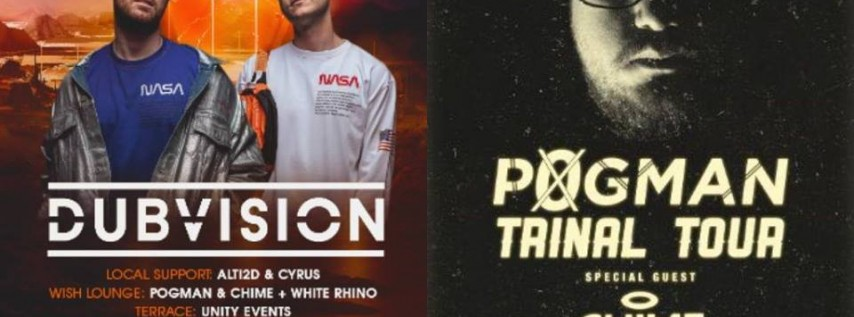Dubvision (Main Room) POGMAN & Chime - Trinal Tour (Wish