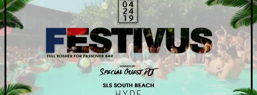 SLS Passover Pool Party 4/24