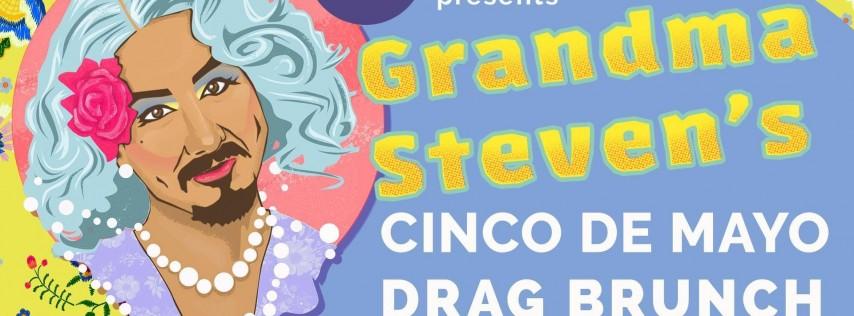 Grandma Steven's Cinco de Mayo Drag Brunch