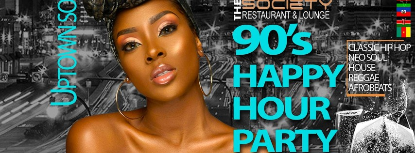 Uptown Soul (90's Happy Hour Party)