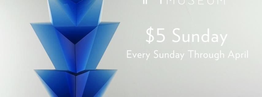 Imagine Museum $5 Sunday