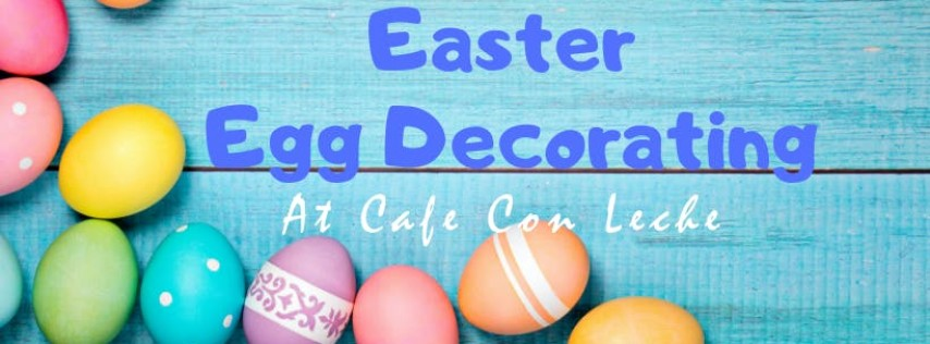 Easter Egg Decorating-Kid's Only!