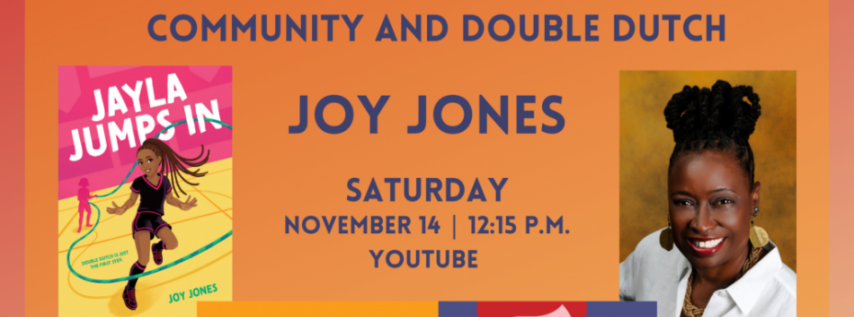 Fall for the Book presents Jayla Jumps In: Community and Double Dutch