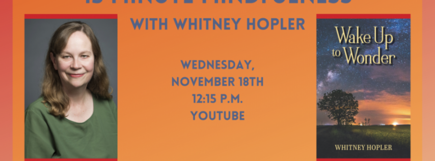 Fall for the Book presents 15-Minute Mindfulness with Whitney Hopler
