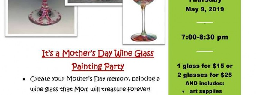 ArtSouth-Mother's Day Wine Glass Painting Party