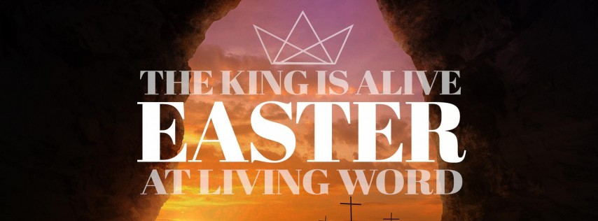 Easter Services | Living Word Gilbert