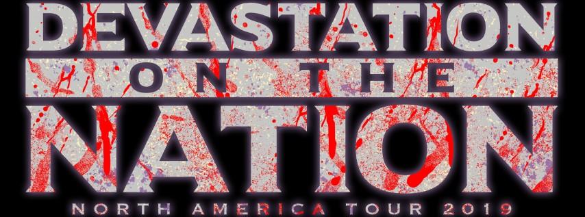 Devastation On The Nation Tour 2019