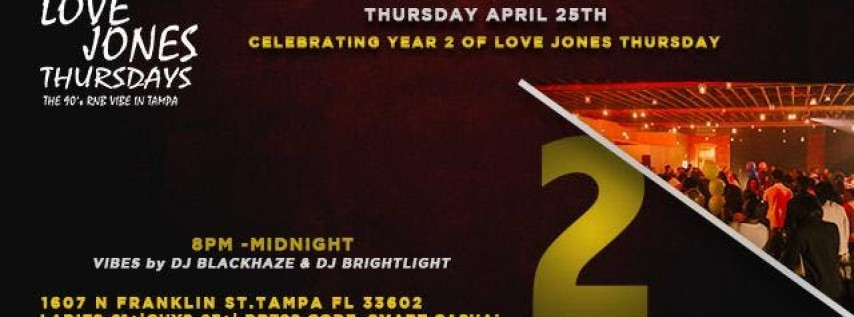 Year 2 of Love Jones Thursday