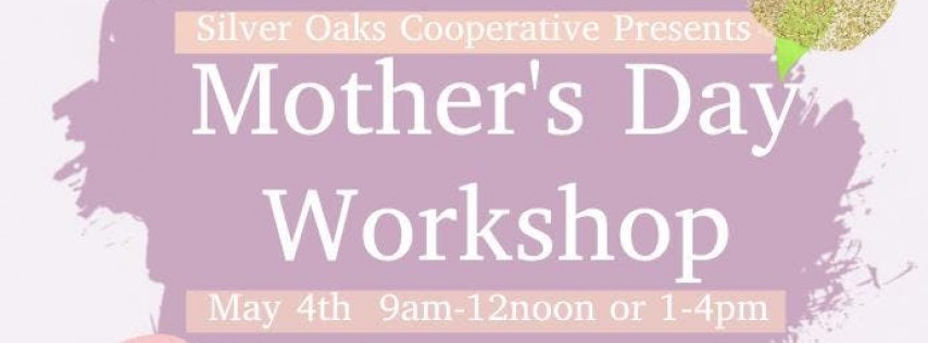 Mother's Day Craft Workshop