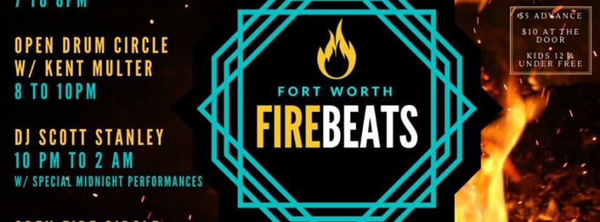Fort Worth Fire Beats | 04.26.19