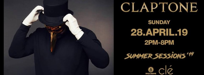 Claptone / Sunday April 28th / Clé Summer Sessions