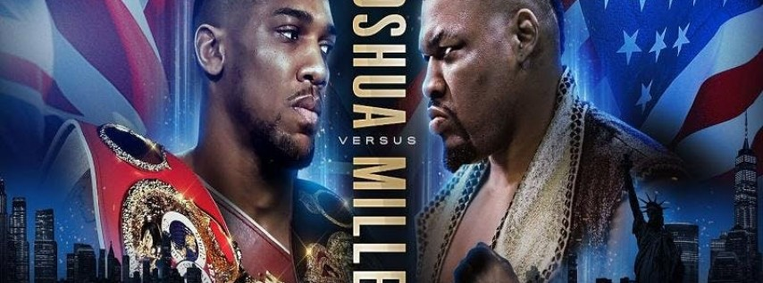 Joshua vs Miller PPV New Orleans Watch Party